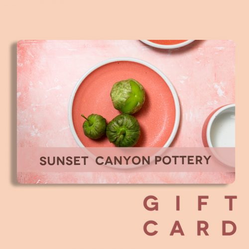 Gift Certificate for Sunset Canyon Pottery